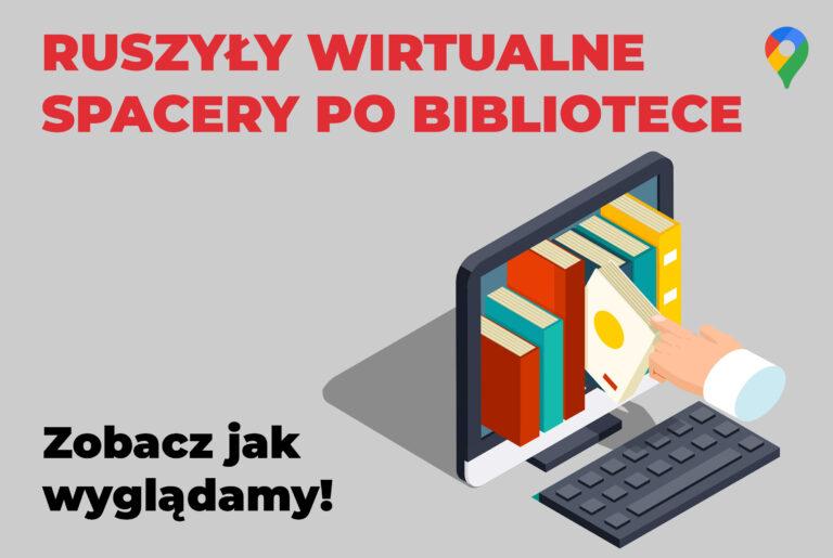 Wirtualne spacery po Bibliotece
